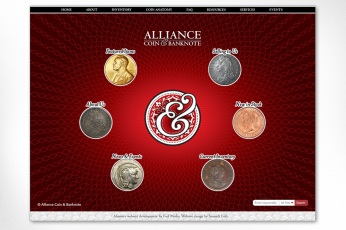 Alliance Coin & Banknote – Landing Page: The website designed for Alliance Coin & Banknote is a fully custom site built from the ground up with an intricate design based on their original branding. Client desired a funky landing page with buttons that pop out at the viewer and allow them to jump right into the guts of the site content. To see the full site please go to www.alliancecoin.com.