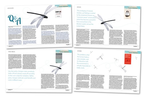 All pages within the Policy Options July/August issue's special section on summer reading were individually designed to contain dragonflies wheeling around the page template creating intriguing movement and visual interest within the pages.