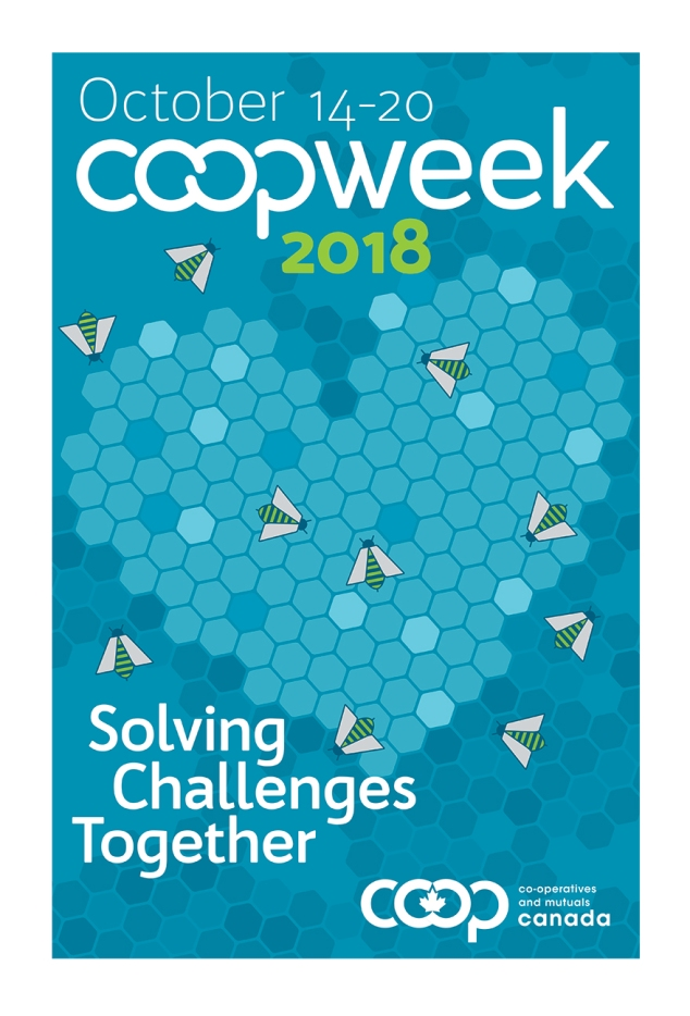 Co-op week is the opportunity for Canadian co-operative and credit union members to celebrate their achievements. A lively, engaging design with honeybees and a heart being created by the honeycomb represent human cooperation and goodwill.
